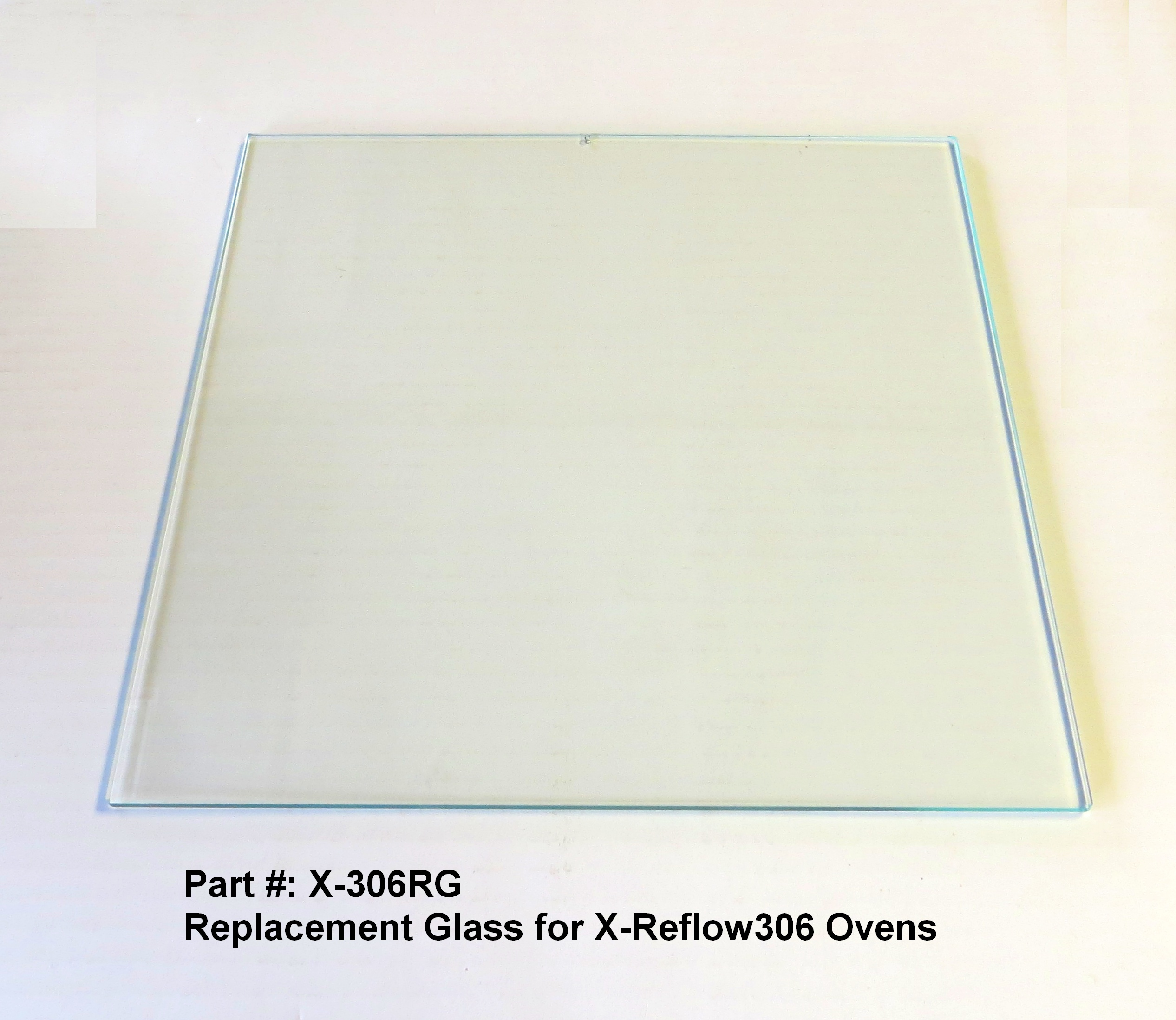 Replacement  Glass  for X-Reflow306 Ovens Top Clam-Shell window